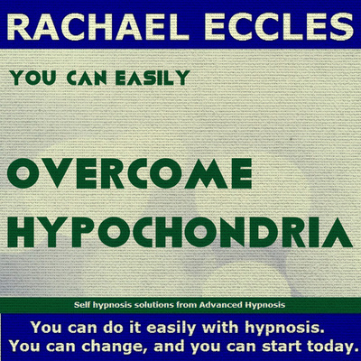 Overcome Hypochondria (fear of illness) Hypnotherapy Self Hypnosis MP3 download
