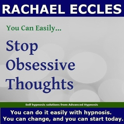 Stop Obsessive Thoughts Hypnotherapy Hypnosis Download or CD