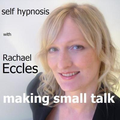 Making Small Talk, Find Conversation Easy Hypnotherapy, Hypnosis Download or CD