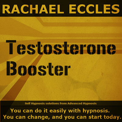 Testosterone Booster for a Natural Boost to Masculinity and Motivation Hypnotherapy Hypnosis Download or CD