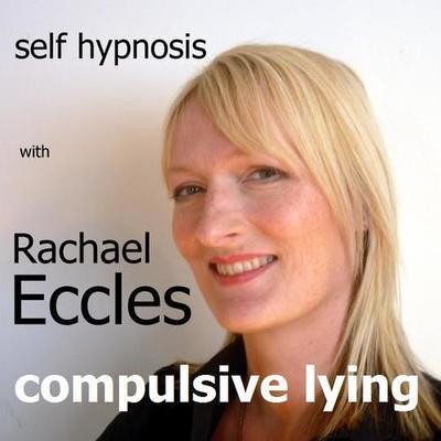 Stop Compulsive Lying Hypnotherapy Stop Telling Unnecessary Lies or Exaggerating MP3 Hypnosis Download or CD