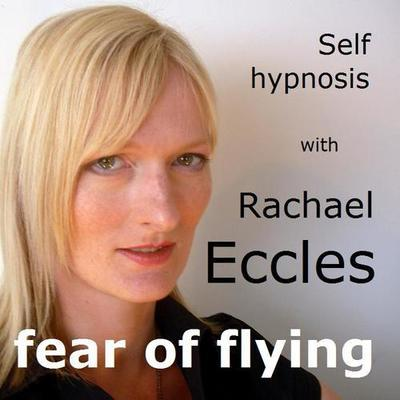 Fear & Anxiety of Flying Phobia, Aerophobia Hypnotherapy Hypnosis Download or CD