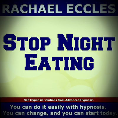 Stop Night Eating, Change Habits Lose Weight Loss Hypnotherapy, Self Hypnosis Download or CD