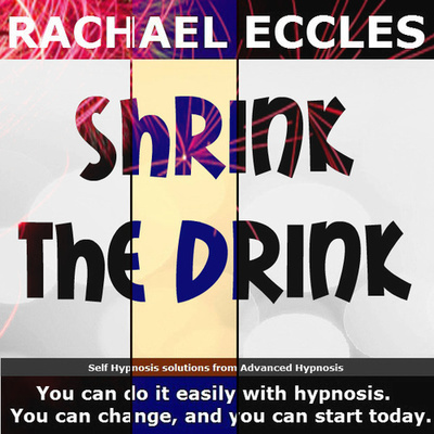 Self Hypnosis Drink Less: Shrink the Drink Alcohol Hypnosis Download or CD