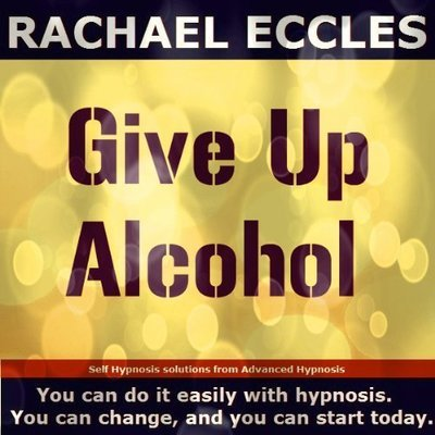 Give up Alcohol, Three Track Self Hypnosis Hypnotherapy MP3s