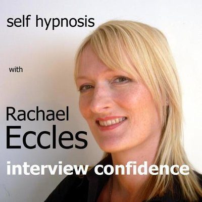 Interview Confidence 3 track Self Hypnosis Interview Anxiety Hypnotherapy MP3s, Hypnosis Download