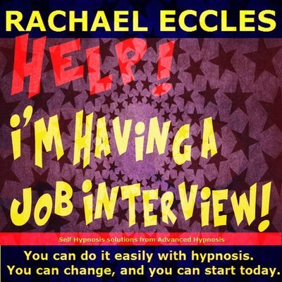 Help! I'm Having a Job Interview Hypnotherapy Self Hypnosis CD