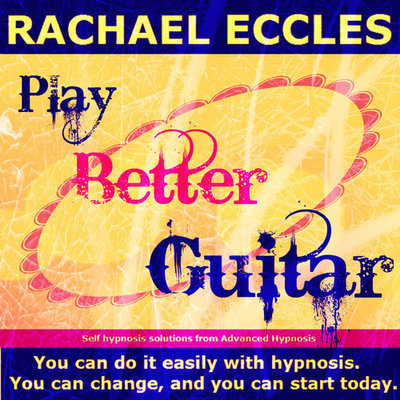Play Better Guitar Self Hypnosis Hypnotherapy 2 track MP3 Hypnosis download