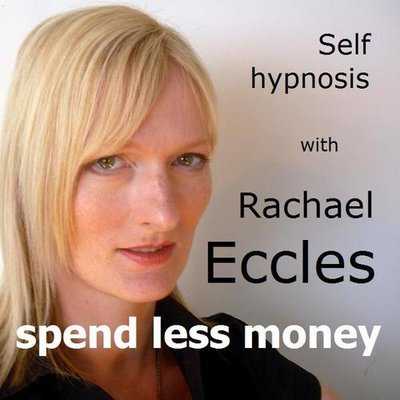 Spend Less Money, have more, hypnotherapy 2 track Self Hypnosis CD