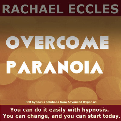 Overcome Paranoia, Self Hypnosis Hypnotherapy CD
