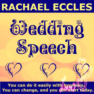 Wedding Speech Confidence Public Speaking Hypnotherapy MP3 Hypnosis Download or CD