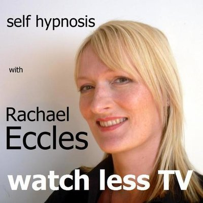 Watch Less TV: Break the habit, stop watching too much television, Self Hypnosis Hypnotherapy CD