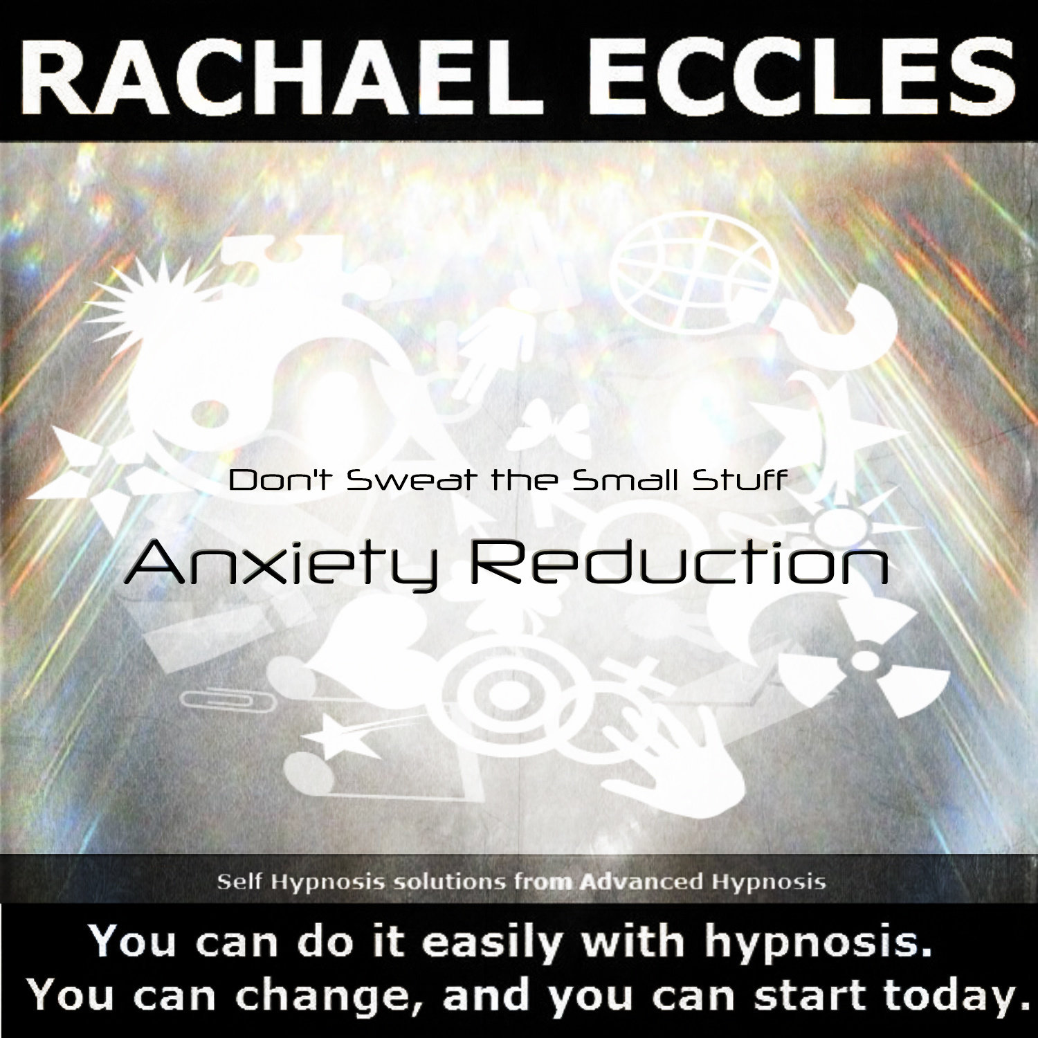 Don't Sweat The Small Stuff, Stop worrying Meditation Hypnotherapy, Hypnosis Download or CD