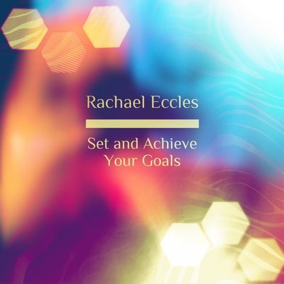 Set Your Goals, Achieve Your Goals, Motivation and success Self Hypnosis Hypnotherapy MP3