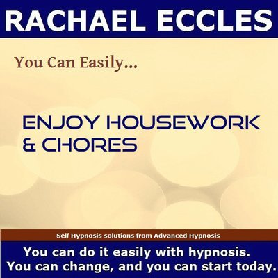 Enjoy Housework & Chores, Self Hypnosis Hypnotherapy Hypnosis Download or CD
