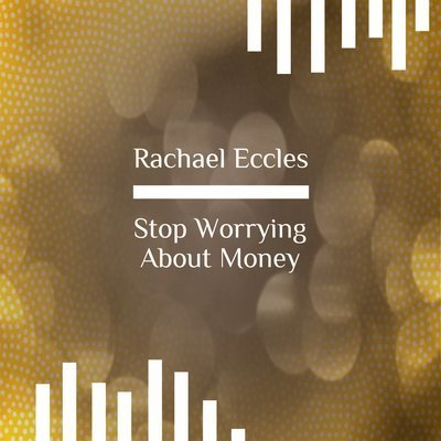 Stop Worrying About Money, Fear, Phobia Anxiety, Take Control Now Self Hypnosis Hypnotherapy MP3 Download or CD