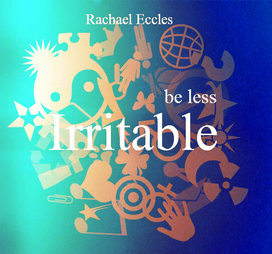 Be Less Irritable Don't Let Things Annoy You So Easily, Hypnosis Download or CD