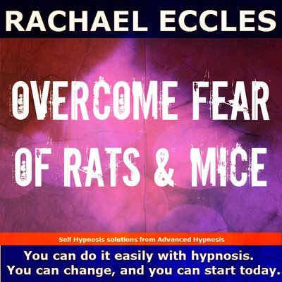Overcome Fear of Rats & Mice Hypnosis Phobia Hypnotherapy Treatment, Hypnosis Download or CD