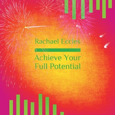 Achieve Your Full Potential Guided Meditation Hypnotherapy Download or CD