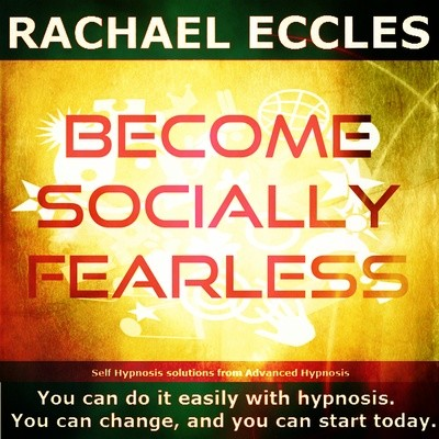 Become Socially Fearless, Feel completely at ease in social situations 3 tracks Self Hypnosis hypnotherapy Meditation CD