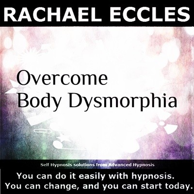 Overcome Body Dysmorphia Dysmorphic, BDD Hypnosis Download or CD