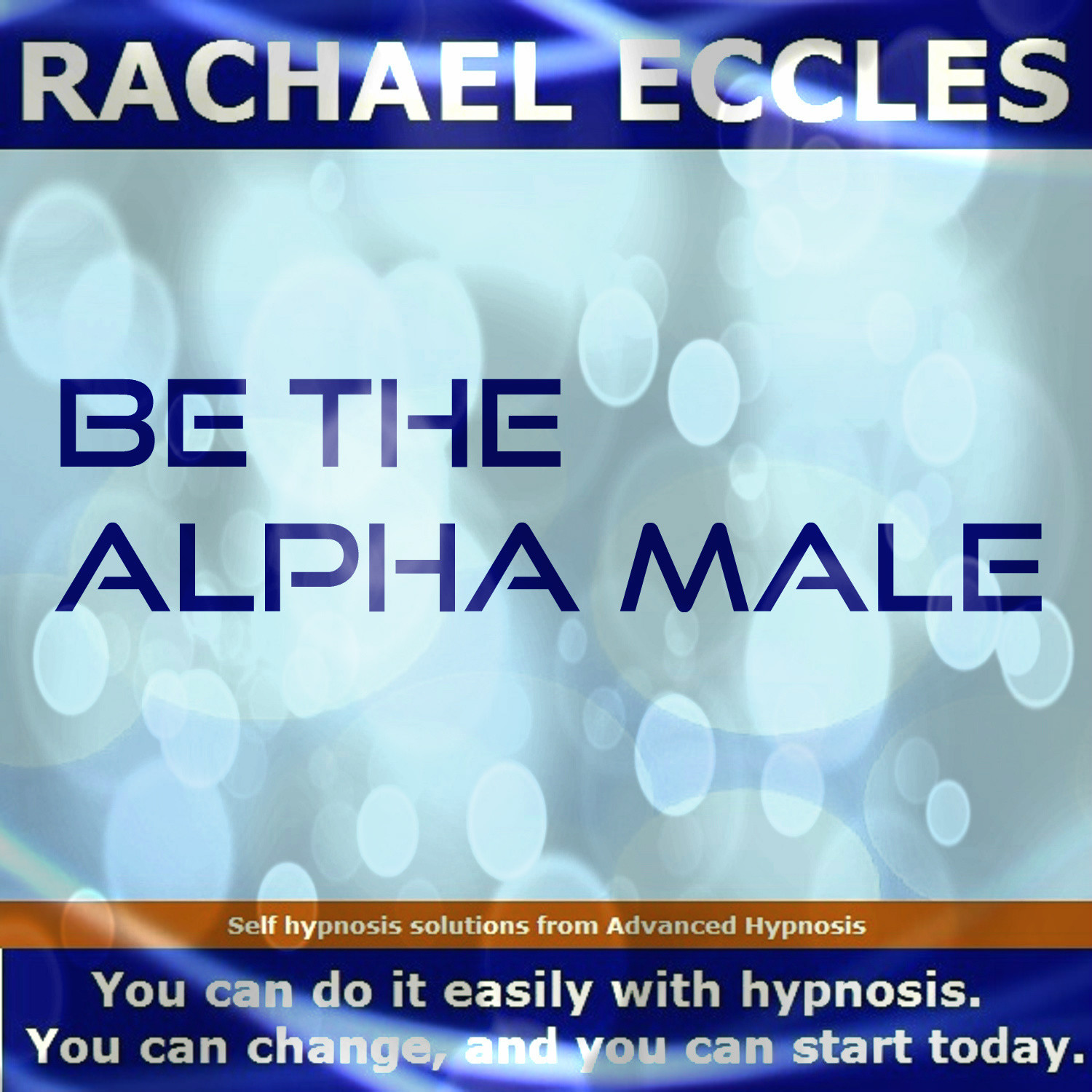 Be The Alpha Male, Male Confidence & Self Belief Hypnosis Download or CD