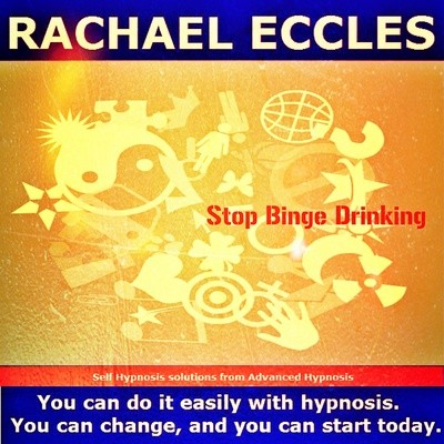 Stop Binge Drinking Take Control of Alcohol Now, Hypnotherapy Self Hypnosis MP3 Download or CD