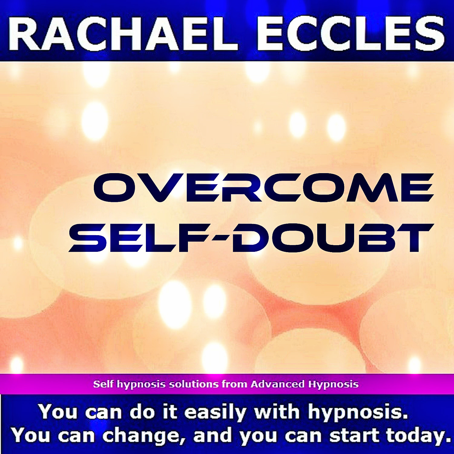 Overcome Self Doubt, Become More Sure of Yourself, Trust Your Own Opinions Hypnosis Download or CD