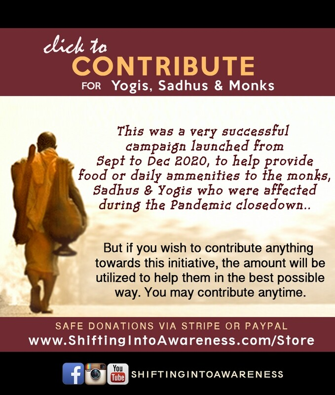 Donate for Yogis, Sadhus, Monks
