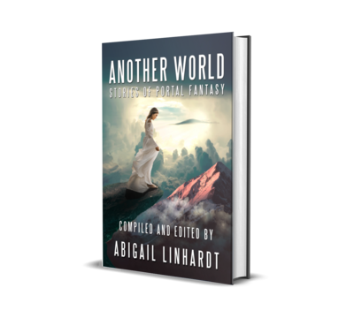 Another World: Stories of Portal Fantasy