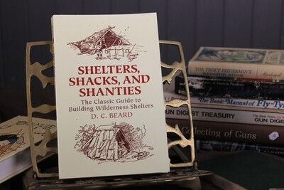 Shelters, Shacks, and Shanties by D.C. Beard