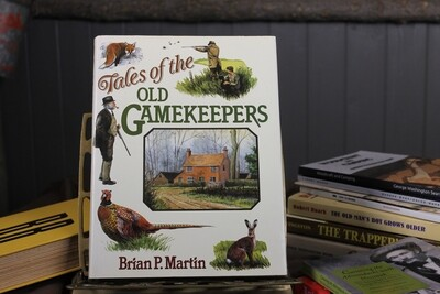 Tales of Old Gamekeepers by Brian P. Martin