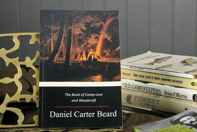 The Book of Camplore and Woodcraft by D.C. Beard
