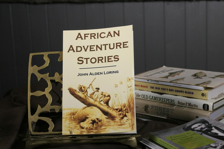 African Adventure Stories by John Alden Loring