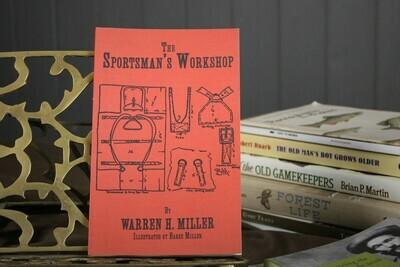 The Sportsman's Workshop by Warren H. Miller