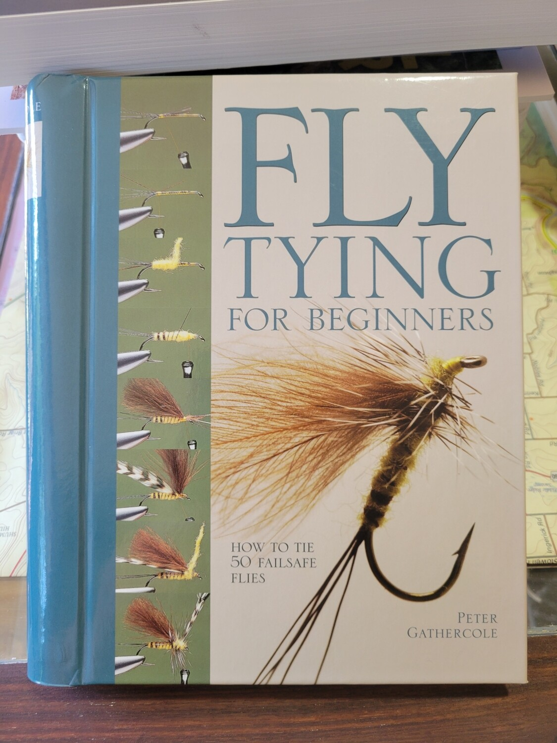 Fly Tying for Beginners Peter Gathercole