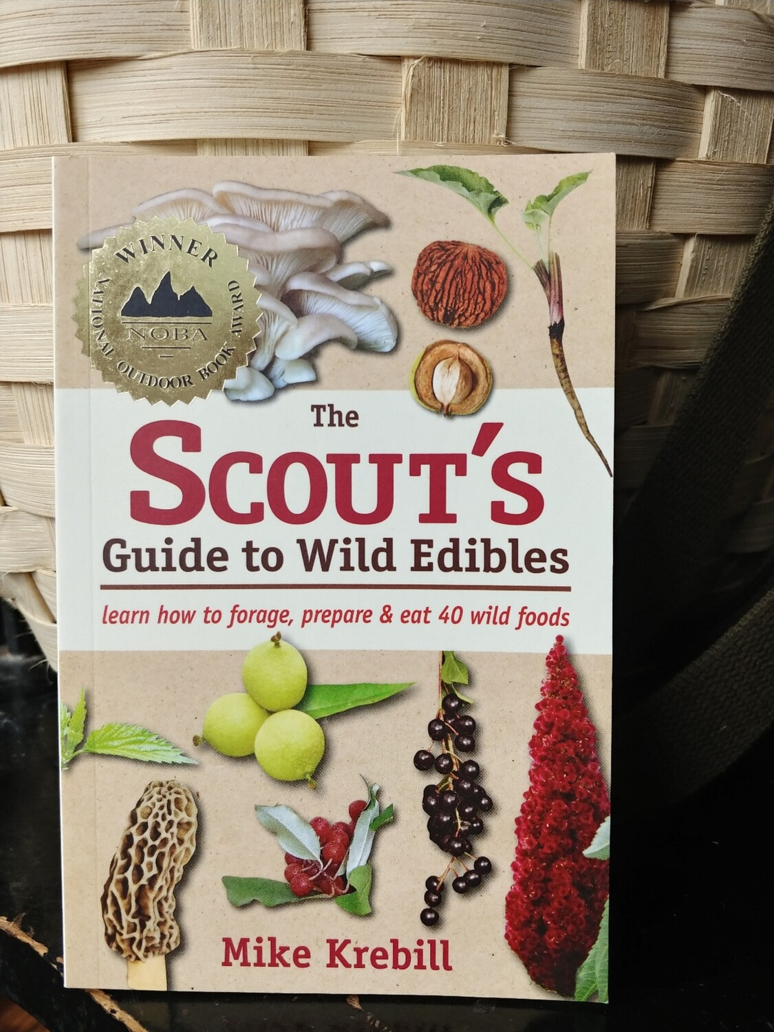 The Scout's Guide to Wild Edibles by Mike Krebill
