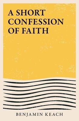 A Short Confession of Faith