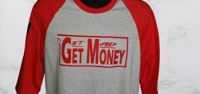 """Dont Get Mad Get Money"" Men's Reglan"
