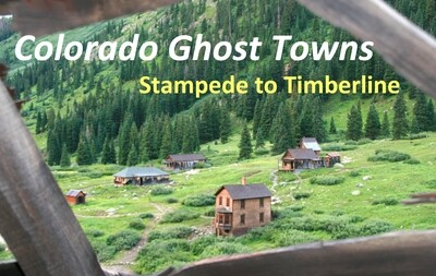 Colorado Ghost Towns - Stampede to Timberline DVD