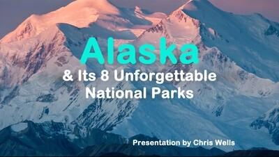 Alaska & Its 8 Unforgettable National Parks