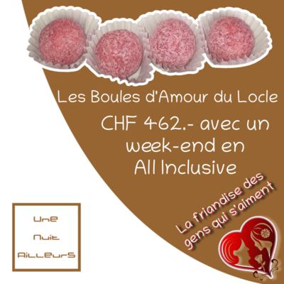 Boule d'Amour - Week-end All Inclusive