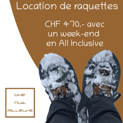 Location de raquettes - Week-end All Inclusive