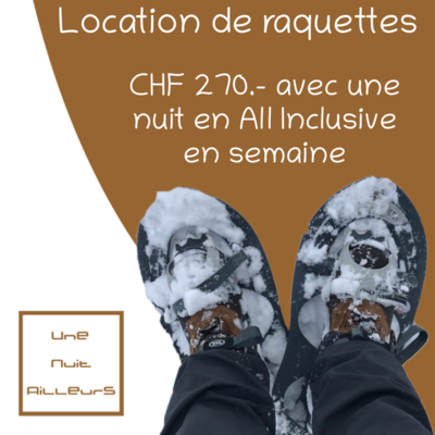 Location de raquettes - All Inclusive semaine