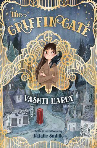 Griffin Gate by Vashti Hardy (p100)