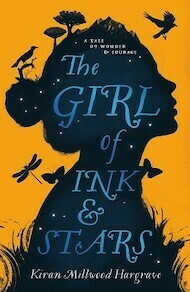 Girl of Ink and Stars Kiran Millwood Hargrave