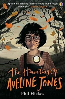 The Haunting Aveline of Jones by Phil Hickes (few marks on cover)