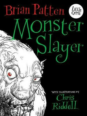 Monster Slayer (A Beowulf Tale), illustrated by Chris Riddell