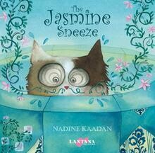 Jasmine Sneeze by Nadine Kaadan (Hope, resilience)