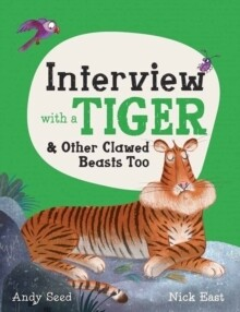 Interview with Tiger: And other clawed Beast Too (by Andy Seed and Nick East)